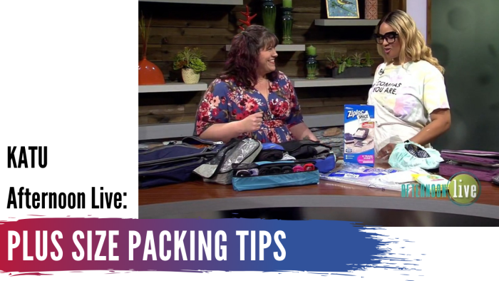 In today's KATU Afternoon Live post, Hailey shares her top packing tips for your upcoming travel plans! - DivineMrsDiva.com #AfternoonLive #KATUAfternoonLive  #psblogger  #plussize #styleblogger #plussizeblogger #travel #packingtips #plussizetravel #ebags #ziploc #travelon