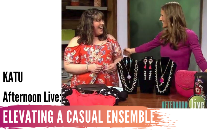 Tips for Elevating a Casual Ensemble + KATU Afternoon Live Show