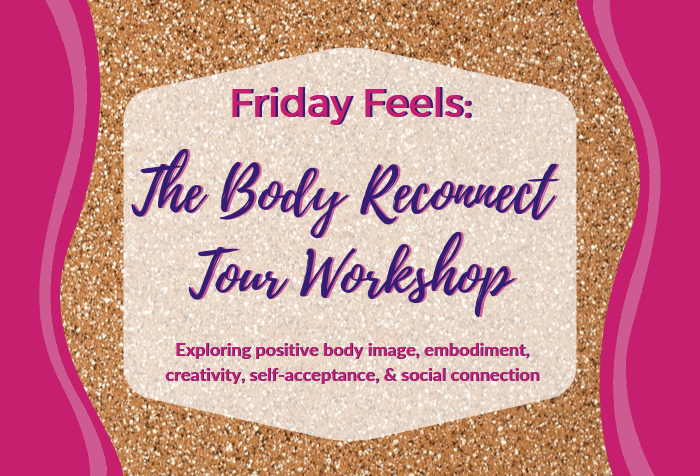 Hailey shares her experience at The Body Reconnect Tour, a workshop about exploring positive body image and self-acceptance through creativity and social connection.- DivineMrsDiva.com