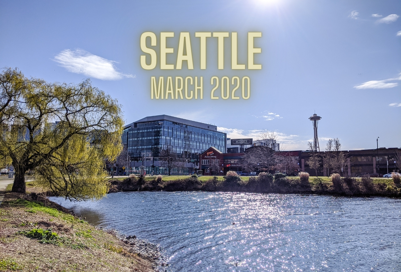 Weekend in Seattle: March 2020