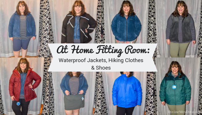In today's At Home Fitting Room post, Hailey is trying on lots of outdoor apparel for an upcoming vacation!  Waterproof jackets, outdoor/hiking clothing bottoms, and waterproof hiking shoes are featured. – DivineMrsDiva.com #Columbia #KEEN #Teva #UllaPopken #NewBalance #hiking #outdoor #fatgirlshiking #plussizetravel #psblogger #plussizeblogger #styleblogger #plussizefashion #plussize #plussizeclothing #outfit #plussizecasual #fittingroom
