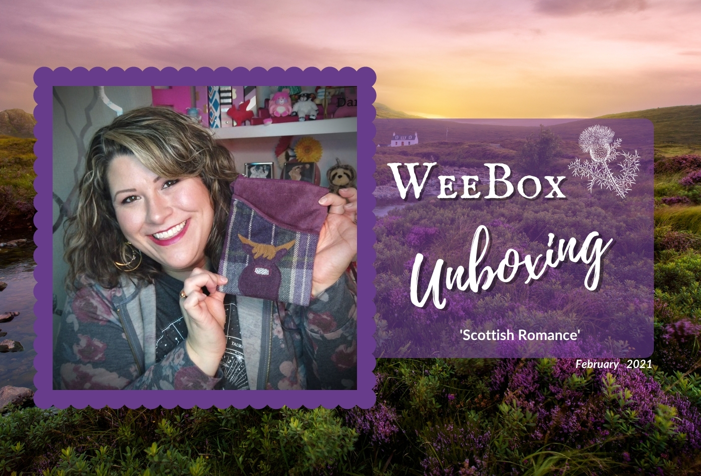 Weebox Unboxing: 'Scottish Romance' - February 2021