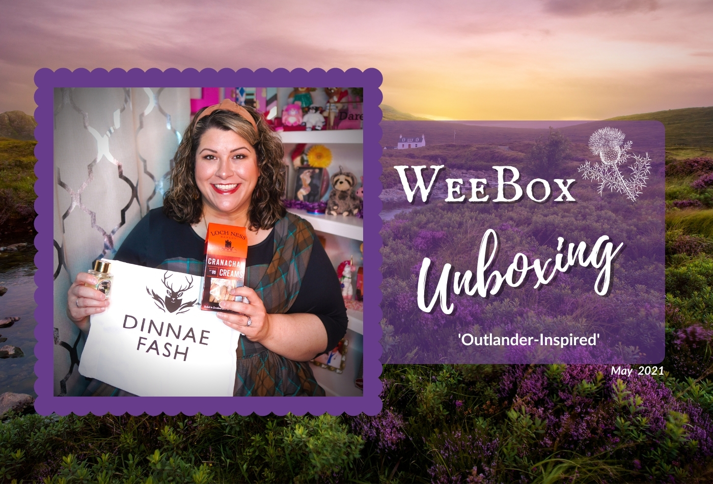 Weebox Unboxing: 'Outlander-Inspired' (May 2021)